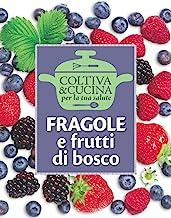 Fragole e frutti di bosco