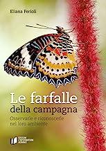 Le farfalle della campagna. Osservarle e riconoscerle nel loro ambiente