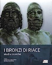 I bronzi di Riace. Studi e ricerche