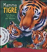 Mamma tigre. Ediz. illustrata. Con CD Audio