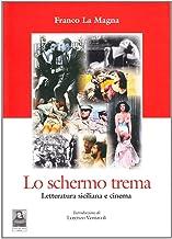 Lo schermo trema. Letteratura siciliana e cinema