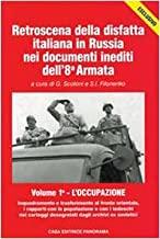 Retroscena della disfatta italiana in Russia nei documenti inediti dell'8ª armata (2 tomi)
