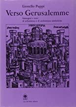 Verso Gerusalemme. Urbanistica e architetture simboliche tra il XIV e XVIII secolo
