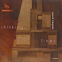 Thinking lines. Andrea Ponsi. Catalogo della mostra