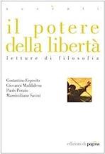Il potere della libertà. Letture di filosofia