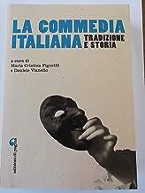 La commedia italiana. Tradizione e storia