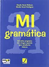 Mi gramatica. Grammatica spagnola con esercizi. Per le Scuole superiori