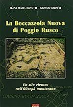La Boccazzola Nuova di Poggio Rusco. Un sito etrusco nell'Oltrepò mantovano