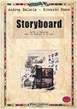 Storyboard. Arte e tecnica tra lo script e il set