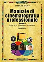 Manuale di cinematografia professionale: 1