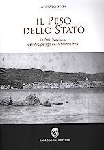 Il peso dello Stato. La fortificazione dell'Arcipelago della Maddalena