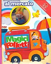 Al mercato. Magici folletti. Ediz. illustrata
