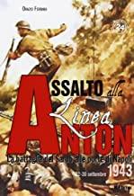 Assalto alla Linea Anton. La battaglia del Sarno alle porte di Napoli 22-30 settembre 1943: Unico