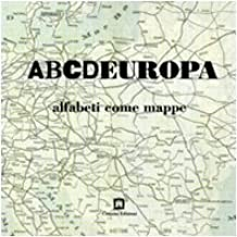 ABCDEUROPA. Alfabeti come mappe