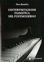 L'interpretazione pianistica nel postmoderno