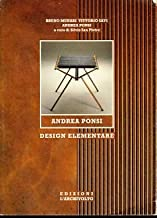 Andrea Ponsi. Design elementare. Ediz. italiana e inglese