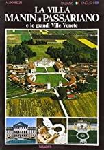 La villa Manin di Passariano e le grandi Ville venete. Ediz. italiana e inglese