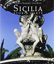 Sicilia. Storia e arte. Ediz. illustrata