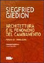 Architettura e il fenomeno del cambiamento. Periodi di transizione