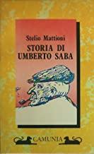 Storia di Umberto Saba