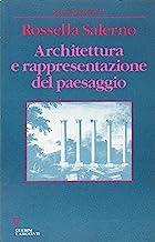 Architettura e rappresentazione del paesaggio