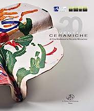 Venti ceramiche di Elisa Montessori e Riccardo Monachesi. Ediz. italiana e inglese