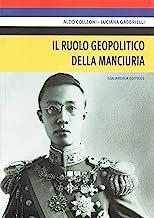 Il ruolo geopolitico della Manciuria
