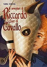 Le avventure di Riccardo Cuor di Cavallo