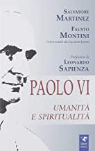 Paolo VI. Umanità e spiritualità