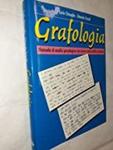 Grafologia. Manuale di analisi psicologica con breve storia della scrittura