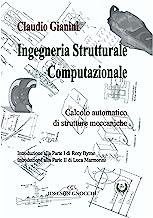 Ingegneria strutturale computazionale. Calcolo automatico di strutture meccaniche
