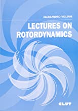 Lectures on rotordynamics