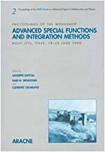 Advanced special function and integration methods. Proceedings of the workshop (Melfi, PZ, Italy, 18-23 June 2000)
