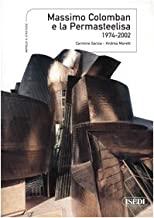 Massimo Colomban e la Permasteelisa 1974-2002