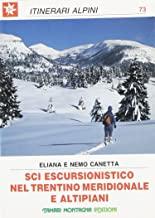 Sci escursionistico nel Trentino meridionale e altipiani