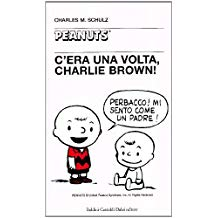 C'era una volta, Charlie Brown