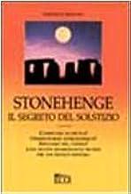 Stonehenge. Il segreto del solstizio