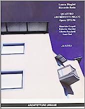 Quattro architetti pisani. Opere (1972-96)