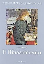 Storia delle arti figurative a Faenza. Il Rinascimento. Pittura, miniatura, artigianato (Vol. 3)