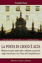 La posta in gioco è alta. Rinnovamento spirituale e riforma pastorale negli articoli per «La voce di Campofranco»