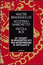 Le «chiavi» di Benedetto XVI per interpretare il Vaticano II