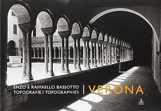 Topografie-Topographies. Verona