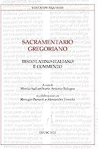 Sacramentario gregoriano. Testo latino-italiano e commento