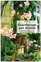 Giardiniere per diletto. Contributo a una cultura irregolare del giardinaggio
