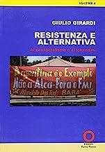 Resistenza e alternativa. Al neoliberalismo e ai terrorismi