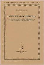 L'Inferno di Chantilly. Cultura artistica e letteraria a Pisa nella prima metà del Trecento. Ediz. illustrata