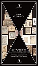 Aby Warburg. Una biografia intellettuale