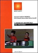 I giochi musicali dei piccoli