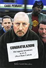 Congratulazioni. Hai appena incontrato la I.C.F. (West Ham United)