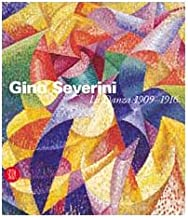 Gino Severini. La danza 1909-1916